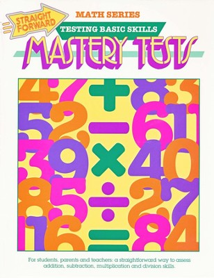 Straight Forward Math Series: Mastery Tests   -