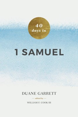 40 Days in 1 Samuel  -     By: Duane Garrett