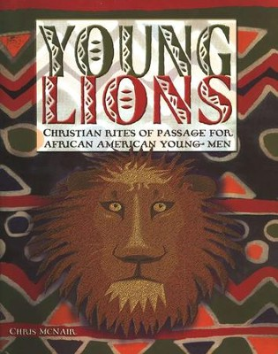 Young Lions: Christian Rites Of Passage For African American Young Men  -     By: Chris McNair