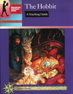 Discovering Literature: The Hobbit, Teaching Guide   -