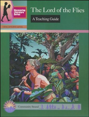 Discovering Literature: The Lord of the Flies, Teaching Guide   -