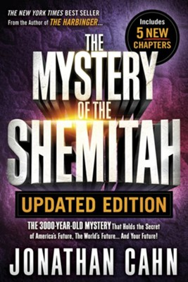 The mystery of the shemitah revised and updated the 3000 year old the mystery of the shemitah revised and updated the 3000 year old mystery malvernweather Choice Image
