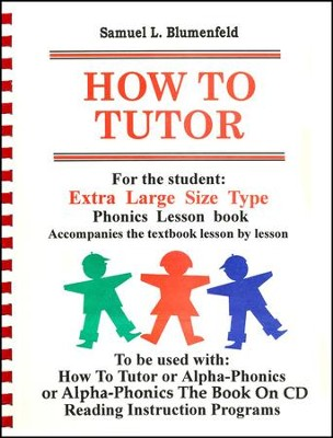 How to  Tutor Large Size Type Student Book   -     By: Samuel Blumenfeld