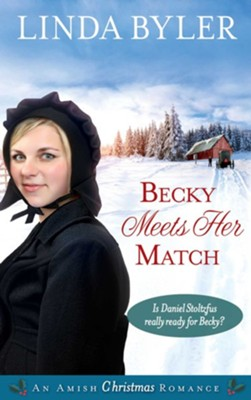 Becky Meets Her Match  -     By: Linda Byler