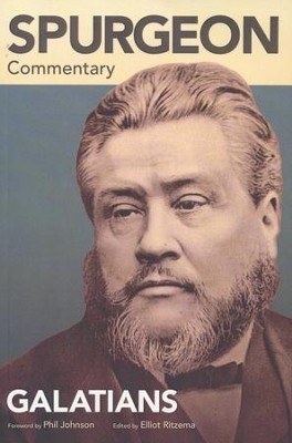 Spurgeon Commentary: Galatians  -     By: Elliot Ritzema