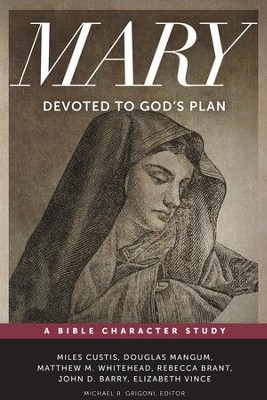 Mary: Devoted to God's Plan  -