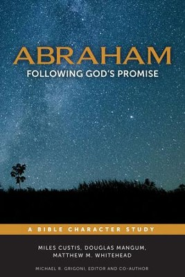 Abraham: Following God's Promise  -