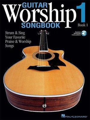 Guitar Worship Songbook, Book 1: Strum & Sing Your Favorite Praise and Worship Songs  -
