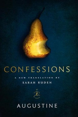 Confessions: A New Translation by Sarah Ruden   -     Translated By: Sarah Ruden     By: Augustine