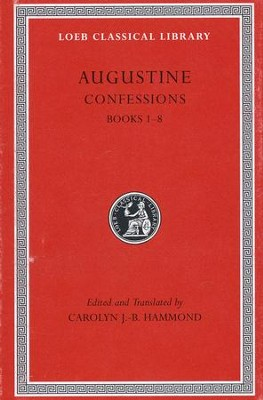 Confessions, Volume I: Books 1-8   -     By: Saint Augustine