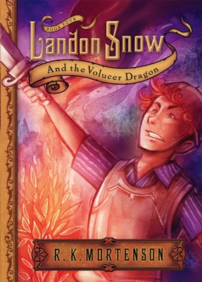 Landon Snow and the Volucer Dragon: Landon Snow Series #4   -     By: R.K. Mortenson