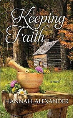 Keeping Faith, Large Print  -     By: Hannah Alexander