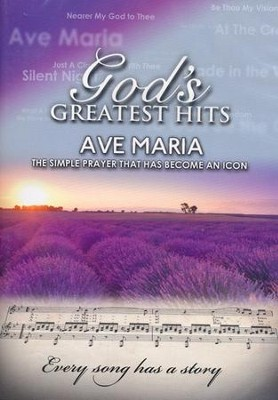 Ave Maria: The Simple Prayer that has Become an Icon   -