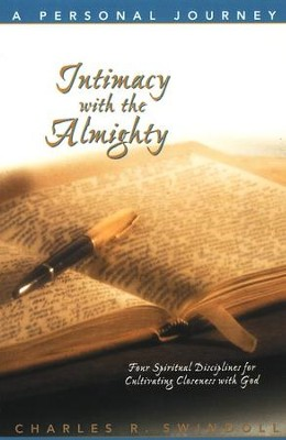 Intimacy with the Almighty  -     By: Charles R. Swindoll