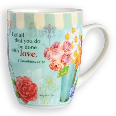 Let All That You Do Be Done with Love Mug  -     By: Sandy Clough