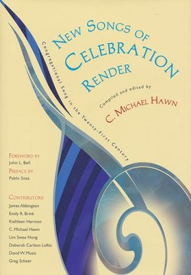 New Songs of Celebrations Render: Congregational Song in the Twenty-First Century  -     By: C. Michael Hawn