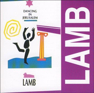 Dancing in Jerusalem, Vol 1. Live   -     By: Lamb