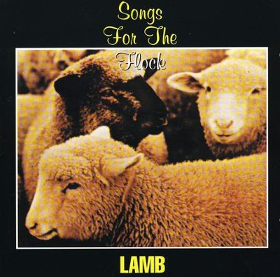 Songs for the Flock   -     By: Lamb