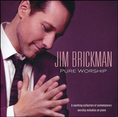 Pure Worship    -     By: Jim Brickman