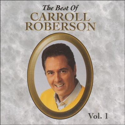 The Best of Carroll Roberson, Volume 1, Compact Disc [CD]   -     By: Carroll Roberson