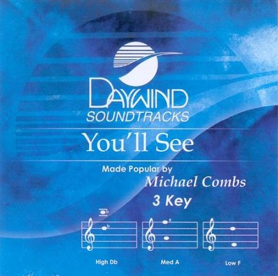 You'll See, Accompaniment CD   -     By: Michael Combs
