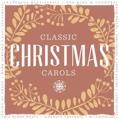 classic christmas carols - Classic Christmas Carols