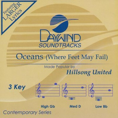 Oceans (Where Feet May Fail), Accompaniment CD   -     By: Hillsong United