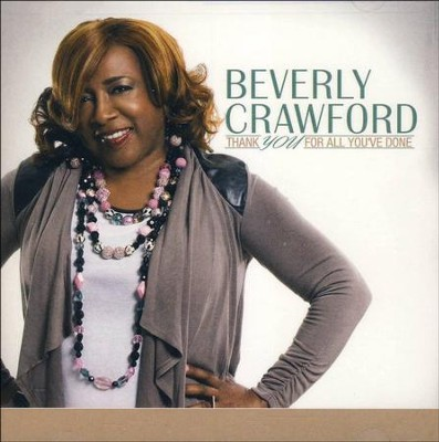 Thank You For All You've Done   -     By: Beverly Crawford