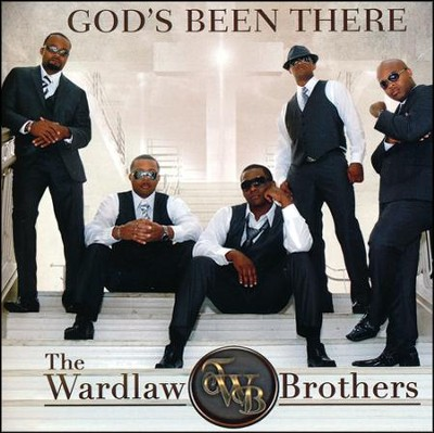 God's Been There   -     By: The Wardlaw Brothers
