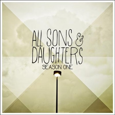 Season One, CD   -     By: All Sons & Daughters