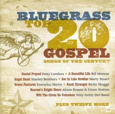 Bluegrass Top 20 Gospel Songs Of The Century CD