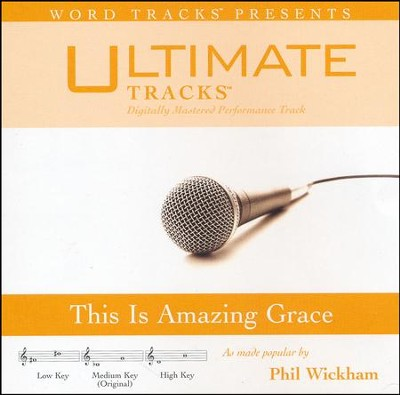 This is Amazing Grace, Accompaniment CD   -     By: Phil Wickham