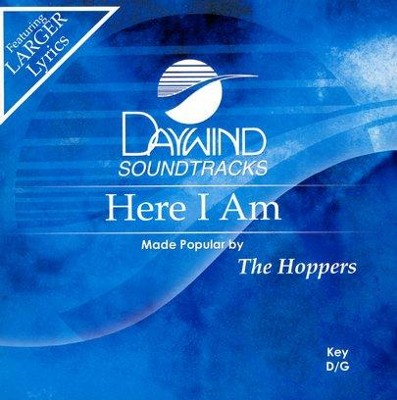 Here I Am, Accompaniment CD   -     By: The Hoppers