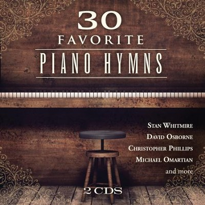 30 Favorite Piano Hymns   -     By: Various Artists