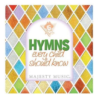 Hymns Every Child Should Know   -