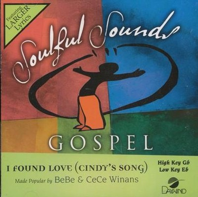 I Found Love (Cindy's Song), Accompaniment CD   -     By: Bebe Winans, CeCe Winans