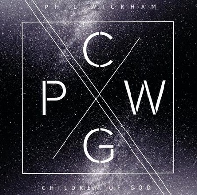 Children of God   -     By: Phil Wickham
