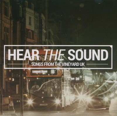 Hear the Sound, CD   -     By: Vineyard UK