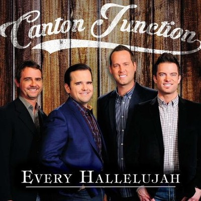 Every Hallelujah   -     By: Canton Junction