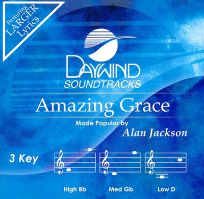 Amazing Grace, Accompaniment CD   -     By: Alan Jackson