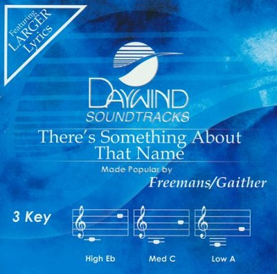 There's Something About That Name, Accompaniment CD   -     By: Greater Vision