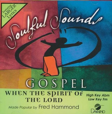 When The Spirit Of The Lord  -     By: Fred Hammond