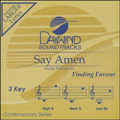 Say Amen, Accompaniment CD   -     By: Finding Favour