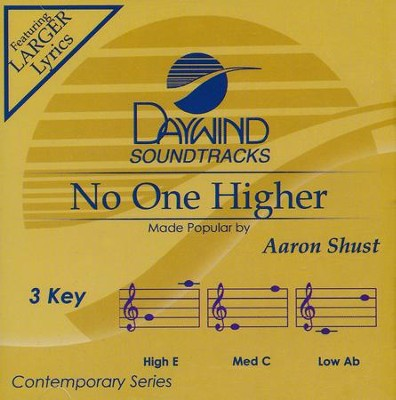 No One Higher, Accompaniment CD   -     By: Aaron Shust