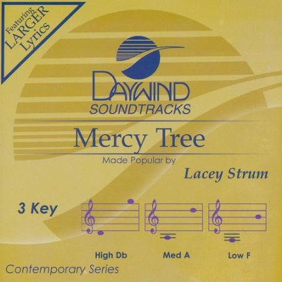 Mercy Tree, Accompaniment CD   -     By: Lacey Sturm