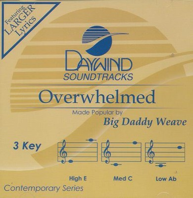 Overwhelmed, Accompaniment CD   -     By: Bid Daddy Weave