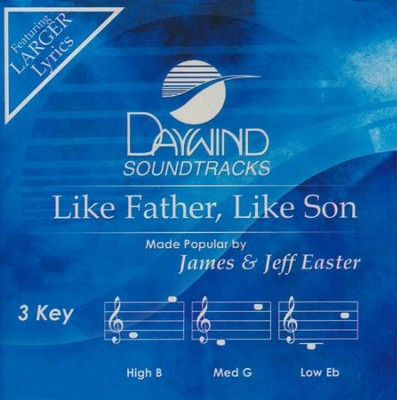 Like Father, Like Son  -     By: Jeff Easter, Sheri Easter