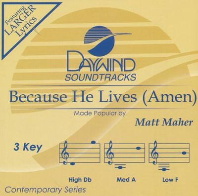 Because He Lives, Accompaniment CD   -     By: Matt Maher
