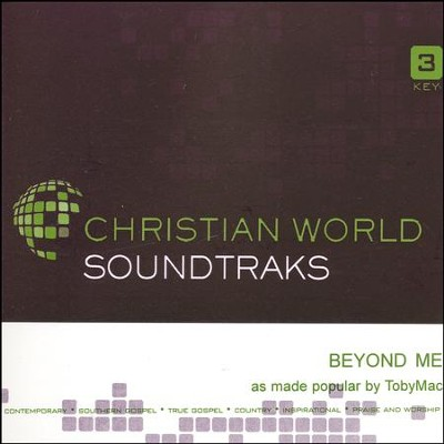 Beyond Me, Accompaniment Track  -     By: TobyMac