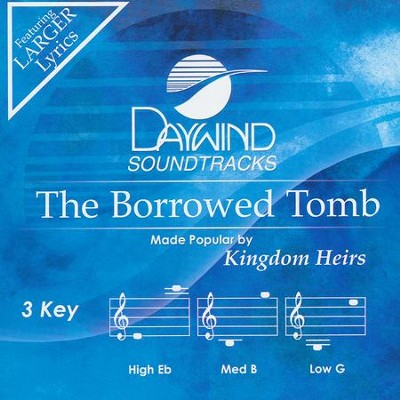The Borrowed Tomb   -     By: Kingdom Heirs